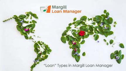 Loan Types in Margill Loan Manager