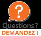 Vous avez des questions ? Demandez !